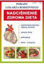 Nadciśnienie Zdrowa dieta Porady lekarza rodzinnego - Inne książki o dietach