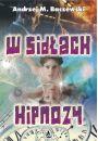 eBook W sid�ach hipnozy pdf, mobi, epub