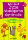 Obrazkowe ćwiczenia logopedyczne dla przedszkolaków - Kraina zabaw