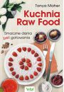 Kuchnia Raw Food - Wegetarianizm i kuchnia jarska