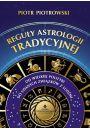Reguły astrologii tradycyjnej - Astrologia i horoskopy