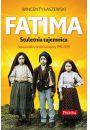 Fatima. Stuletnia tajemnica. Nowoodkryte dokumenty 1915-1925 - Religia Religioznawstwo Teologia