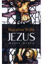 Jezus mojej wiary