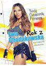 Rok z Ewą Chodakowską. Twój Dziennik Fitness - Pilates, fitness, gimnastyka