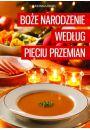 Bo�e Narodzenie wed�ug Pi�ciu Przemian - Kuchnia pi�ciu przemian