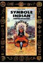 Symbole Indian Ameryki Północnej - Symbole i talizmany