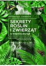 Sekrety roślin i zwierząt w miejskiej dżungli - Naukowe i popularnonaukowe