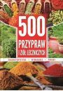 500 przypraw i zi� leczniczych - Inne ksi��ki o dietach