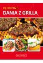 Ulubione dania z grilla - Inne książki o dietach