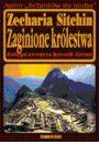 Zaginione królestwa. Księga czwarta kronik Ziemi - Zecharia Sitchin - Tajemnice