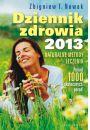 Dziennik zdrowia 2013. Naturalne metody leczenia, ponad 1000 skutecznych porad