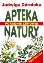 Apteka natury - Uzdrawianie
