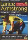 Lance Armstrong. Program mistrza - Osobowość Samorealizacja Kariera