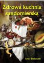 eBook Zdrowa kuchnia sandomierska mobi, epub