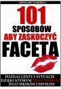 eBook 101 Sposobów, Aby Zaskoczyć Faceta pdf, mobi, epub