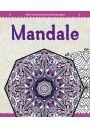 Antystresowa kolorowanka dla dorosłych. Mandale - Bajkoterapia. Arteterapia