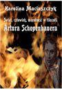 eBook Świat człowiek moralność w filozofii Artura Schopenhauera pdf