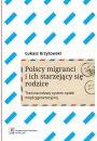 Polscy migranci i ich starzejący się rodzice - Starość