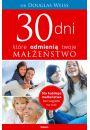 30 dni, które odmienią twoje małżeństwo - Rodzina. Małżeństwo