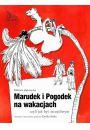 eBook Marudek i Pogodek na wakacjach, czyli jak być szczęśliwym pdf, mobi, epub