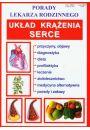 Serce i układ krążenia Porady lekarza rodzinnego - Uzdrawianie