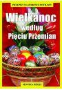 Wielkanoc wed�ug Pi�ciu Przemian - Kuchnia pi�ciu przemian