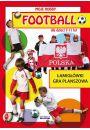 Football dla dzieci 7-11 lat. Łamigłówki. Gra planszowa - Hobby Rekreacja