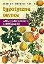 Egzotyczne owoce. W�a�ciwo�ci lecznicze i zastosowanie - Uzdrawianie
