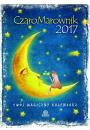 CzaroMarownik 2017 - Tw�j Magiczny Kalendarz - Kalendarze