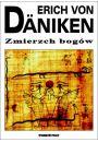 Zmierzch bog�w - Erich von D�niken - Tajemnice