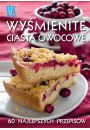 Wy�mienite ciasta owocowe - Inne ksi��ki o dietach