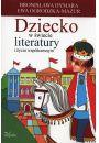 Dziecko w świecie literatury i życiu współczesnym - Dzieci i młodzież