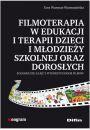 Filmoterapia w edukacji i terapii dzieci i młodzieży szkolnej oraz dorosłych - Bajkoterapia. Arteterapia