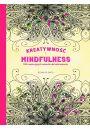 Kreatywność i Mindfulness - Bajkoterapia. Arteterapia