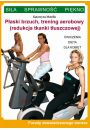 P�aski brzuch, trening aerobowy (redukcja tkanki t�uszczowej) - Hobby Rekreacja