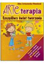 Arteterapia. Szczęśliwy świat tworzenia HARMONIA - Bajkoterapia. Arteterapia