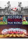 Historia polskiej piłki nożnej - Hobby Rekreacja