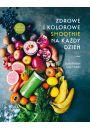 Zdrowe i kolorowe smoothie na każdy dzień - Inne książki o dietach