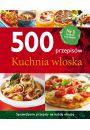 500 przepis�w. Kuchnia w�oska