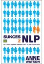Sukces z NLP - Osobowość Samorealizacja Kariera