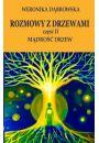 Rozmowy z drzewami cz. II Mądrość drzew