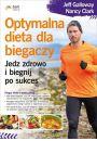Optymalna dieta dla biegaczy Jedz zdrowo i biegnij po sukces - Pilates, fitness, gimnastyka