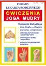 Porady lek. rodzinnego. Ćwiczenia Joga Mudry - Joga i medytacja