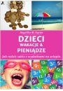 Dzieci, pieniądze i wakacje. Jak radzić sobie z wydatkami na urlopie? - Literatura psychologiczna