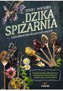 Dzika spiżarnia, czyli zbieractwo dla początkujących - Książki o ziołach