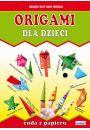 Origami dla dzieci. Cuda z papieru - Hobby Rekreacja