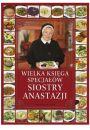 Wielka księga specjałów Siostry Anastazji - Inne książki o dietach