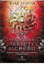 Strzeżone sekrety alchemii - Wicca, magia naturalna, czarostwo