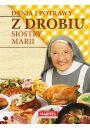 Dania i potrawy z drobiu Siostry Marii - Joga i medytacja