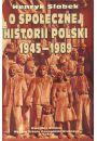O społecznej historii Polski 1945-1989 - Literatura popularnonaukowa